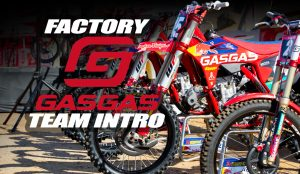 2021 FACTORY GASGAS TEAM INTRO